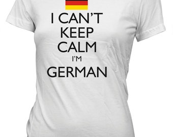 I Can't Keep Calm I'm German Funny T-Shirt for Juniors