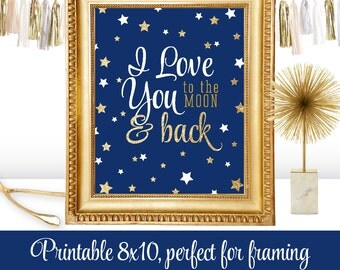 I Love You to the Moon and Back - Printable Nursery Boy Girl Room Wall Art Birthday Decorations - Navy Blue Gold Glitter Twinkle Little Star