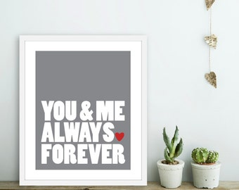 You and Me Always Forever Art Print  -  Slate Grey Love Poster  - Modern Wall Art