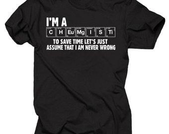 Chemist T-Shirt Gift For Chemist I Am A Chemist Tee Shirt