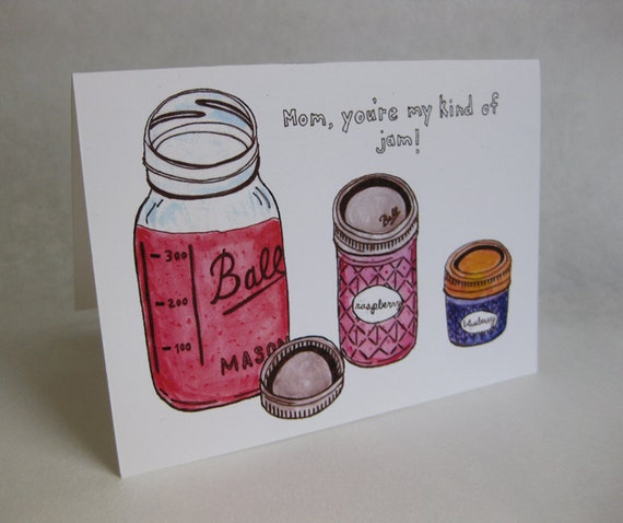 Mother's Day Card - Homemade Jam / Ball Jar / Canning - Handmade and printed from original ink and gouache illustration