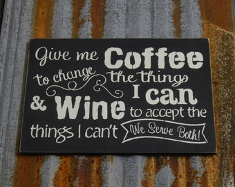 Give Me Coffee - Handmade Wood Sign