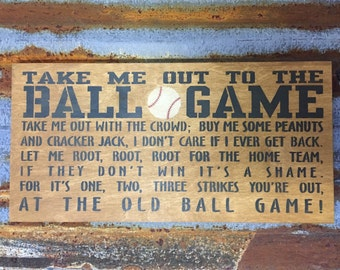 Take Me Out To The Ball Game, Take Me Out With The Crowd (full song) - Handmade Wood Sign