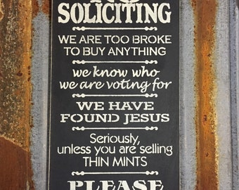 No Soliciting - Handmade Wood Sign