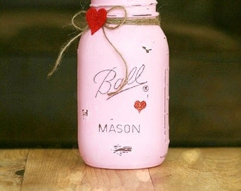 Teacher Gift - Valentine Decor - Painted Mason Jars - Wedding Centerpiece - Mason Jar Decor - Vase - Home Decor - Gift for Her - Valentine
