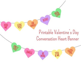Conversation Heart Valentine's Day Banner ~ Printable ~ Print at home ~ Valentine's Day decor ~