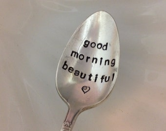 Good Morning Beautiful Hand Stamped Vintage Silver Plate Spoon