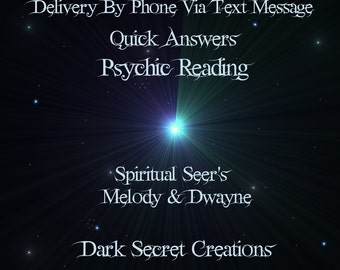 Fast Answers ~ Psychic Reading Via Text Message & via PDF ~ Same Day Psychic Reading