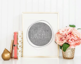 DREAM Printable Art  - 4 Sizes - Typography Print - Instant Download - Prints and Posters - Home Decor - Wall Art