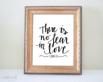 There is No Fear in Love Bible Verse 8x10 Printables Scripture Inspirational Art Choose Color