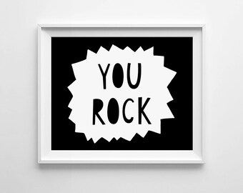 Children's wall art, Kids room decor, digital print, You Rock printable, nursery art, affiche enfant, black and white, playroom decor