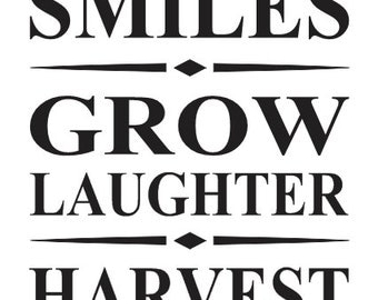 "Inspirational Garden STENCIL**Plant Smiles Grow Laughter Harvest Love**12""x18"" for Painting Signs, Airbrush, Crafts, Wall Decor, Farm"
