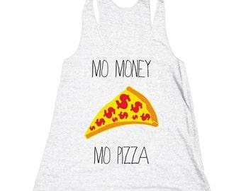 Mo Money Mo Pizza Tank Top