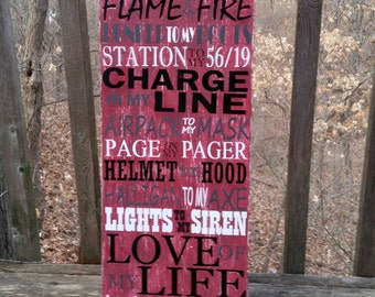 Firefighter Sign, Subway Art, Charge In My Line, Love of my Life, Flame to my Fire