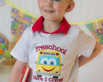 Preschool Shirt-Preschool Here I Come-Back to School Shirt-Preschool-Kindergarten-Embroidery-Applique-Boy-Girl-Toddler