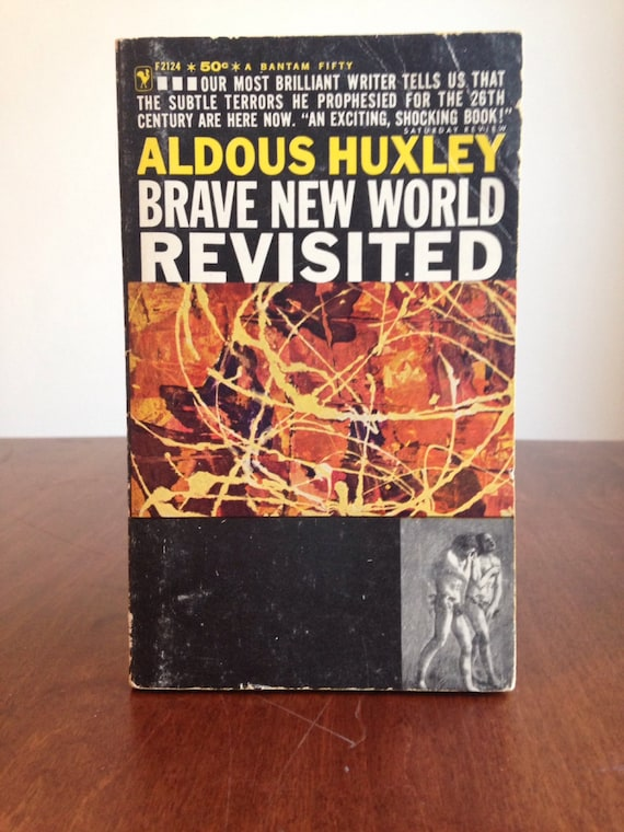 aldous brave new world essays Aldous huxley's brave new world happiness derives from consuming mass-produced goods, sports such as obstacle golf and centrifugal.