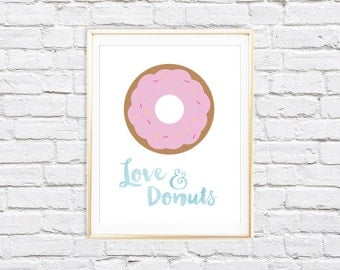 Love and Donuts | 8x10 Printable Kitchen, Home, Office Wall Art Print | Instant Download
