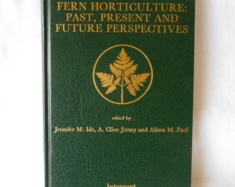 Book Fern Horticulture Past Present & Future Perspectives
