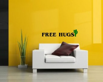 Free Hugs with cactus  -wall decal