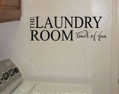 The Laundry Room Loads of Fun wall decal, funny wall quotes, Laundry Room vinyl lettering (W01503)