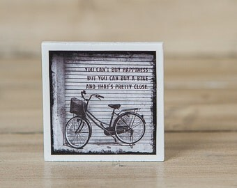 Magnet Vintage Bicycle Quote | You can't buy happiness but you can buy a bike and that's pretty close | Black & White | Wood | Neodymium Art