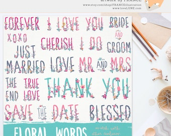 GET 4 FOR 3. Wedding Clipart. Marriage Words. Wildflower Clip Art. Save the Date, I Love You, Mr & Mrs, Thank You. Handdrawn Digital. CA002.