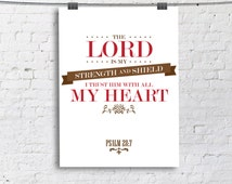 Christian Quote  Lord is my strength Psalm 28:7 Quote Print, wall decor Christian Bible quotes poster brown red INSTANT DOWNLOAD