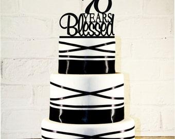 70th Birthday Cake Topper - 70 Years Blessed Custom - 70th Anniversary