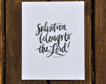"""Salvation belongs to the Lord; Jonah 2:9; hand-lettered print 8""""x10"""""""