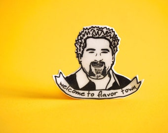 Guy Fieri Pin - Welcome To Flavor Town - Boyfriend Gift - White Elephant Gift