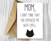 Printable Mothers Day Card, Printable Mother's Day Card, Funny Cat Mother's Day Digital Card, Gag Card, Empty Nest Mom, Mother's Day Card