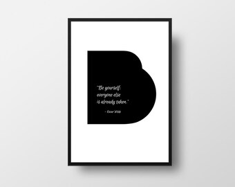 Oscar Wilde, Be yourself, everyone else,  is already taken, Life Quote, Inspirational Quote, Typography, Quote, Minimalistic Art, Book Quote