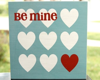 Be Mine Valentine's Day wood sign