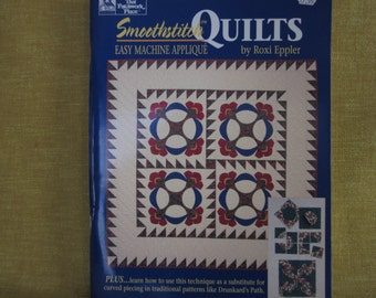 Smoothstitch Quilts,easy machine applique,by Roxi Eppler,book,Drunkard's Path,patterns,templates
