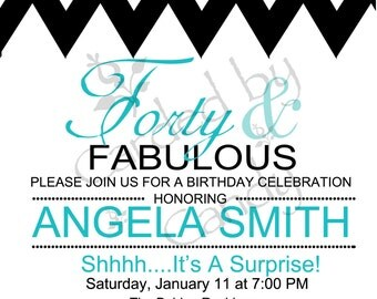 Chevron 40 & Fabulous Birthday Party Invitation 5x7