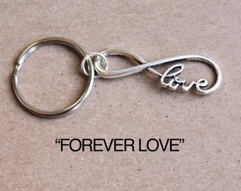 Forever Love Keychain.  Infinity.  Love Forever. Love For Infinity.