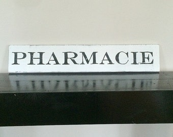Rustic Pharmacie/pharmacy Hand Painted Wooden Sign