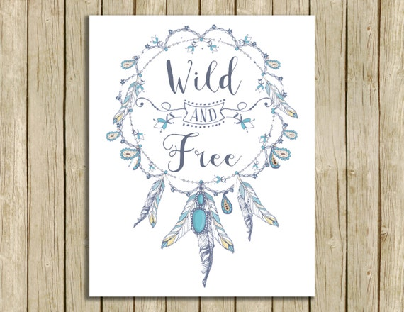 Wild And Free Printable Art Boho Nature Lover Nursery Wall Art
