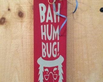 Bah Humbug Ebenezer Scrooge Wood Sign