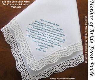 Mother of the Bride Gift Handkerchief  0123 From Bride Sign & Date for Free!   5 MOB Wedding Hankerchief Styles and 8 Ink Colors.