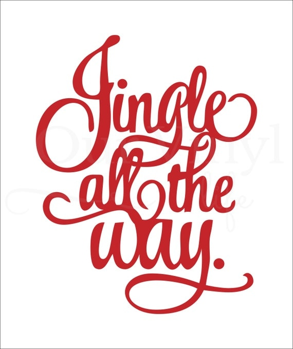 Jingle All The Way Vinyl Sticker Wall Art By Ourvinyllife