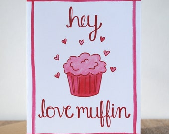 Valentine's Day Card - Hey Love Muffin