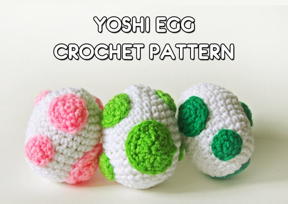 Free Yoshi Egg Crochet Pattern : Yoshi Egg Crochet Pattern PDF Kawaii Crochet Video Game