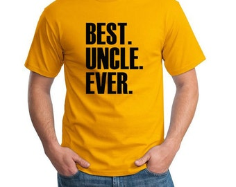 Best Uncle Ever T-shirt Mens T shirt Uncle Gift Christmas Gift Tshirt Gift Ideas For Him S M L XL XXL You choose color shirt and ink color