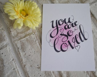 "You Are So Loved - 5""x7"" Art Print"