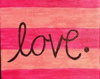 Love. Canvas