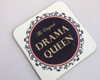 Drama Queen Coaster