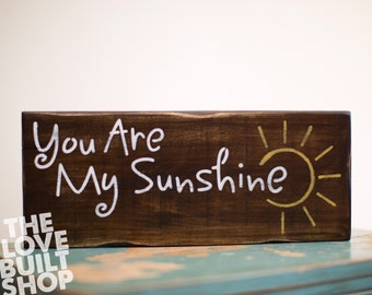 You Are My Sunshine handmade sign