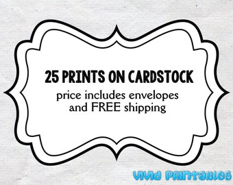 25 Prints on cardstock
