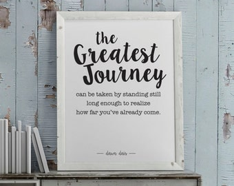 Printable. The greatest journey - Wall art - print wall decoration - hand lettered typographic print